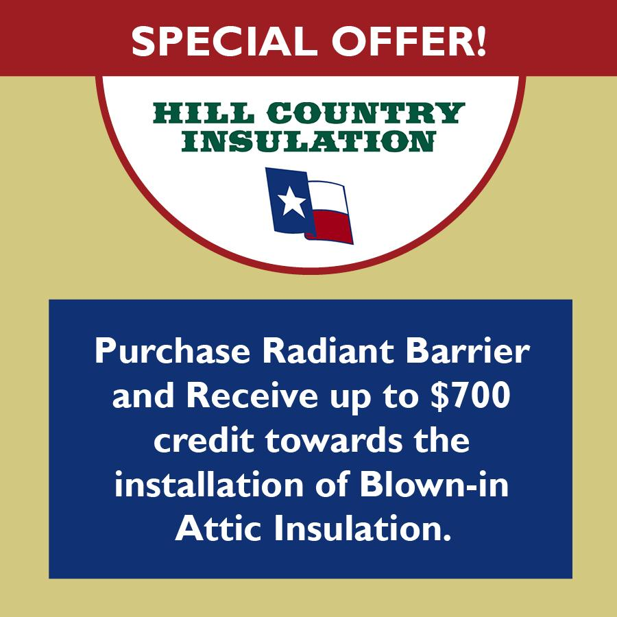 Hill Country Insulation $700 off insulation promotion image